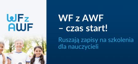 WF z AWF - czas start! Ruszają zapisy na szkolenia dla nauczycieli