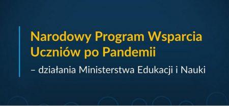 Narodowy Program Wsparcia Uczniów po Pandemii - działania Ministerstwa edukacji i Nauki