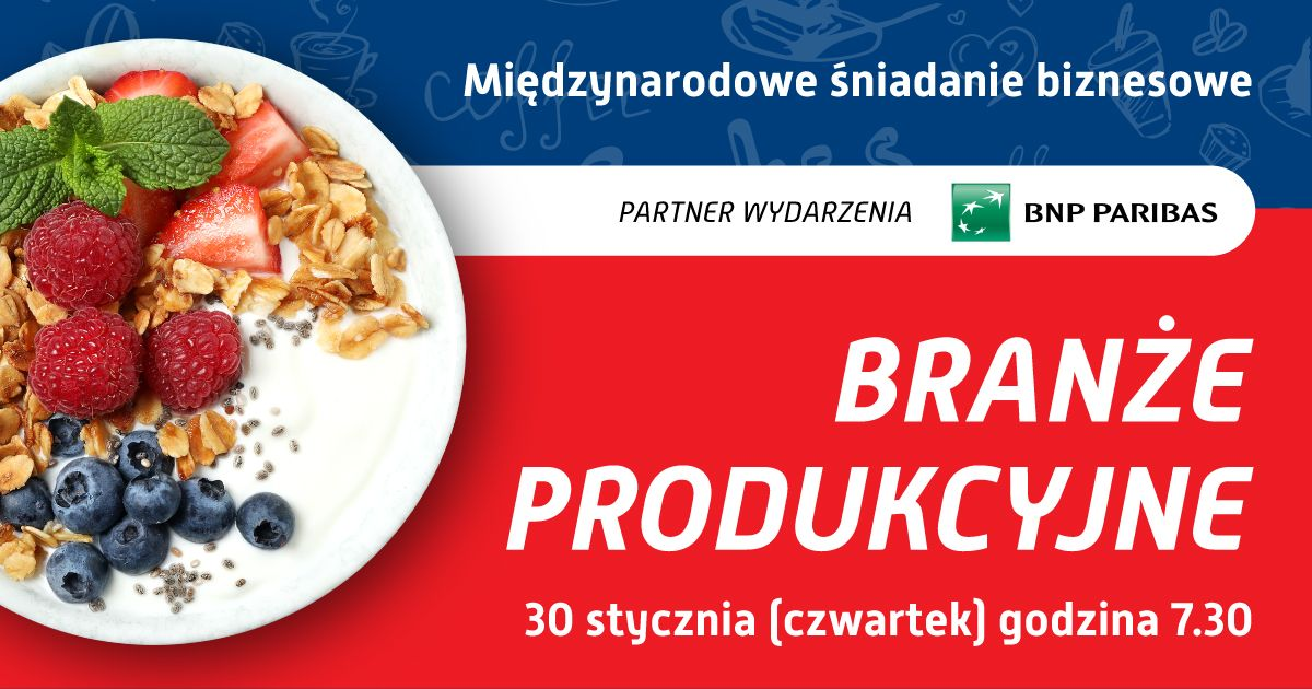 śniadanie biznesowe branże produkcyjne