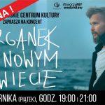 plakat - koncert Organka w WCK