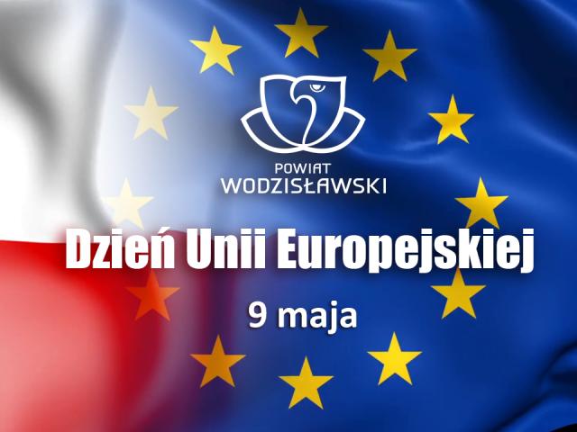9 maja Dzień Uni Europejskiej grafika okolicznościowa składająca się z zestawienia dat napisu Dzień Unii Europejskiej oraz flag Polski i Unii