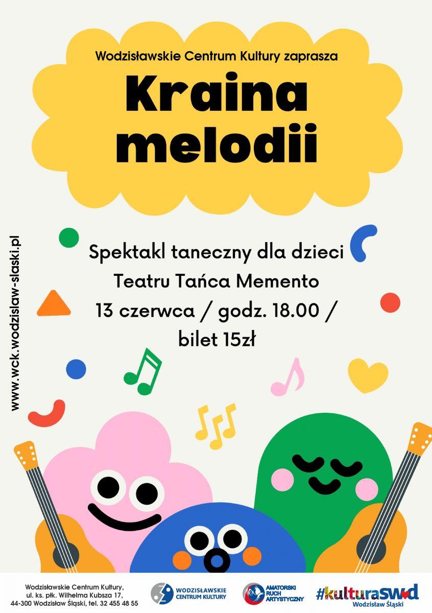 """plakat - spektal """"Kraina melodii"""" w WCK"""