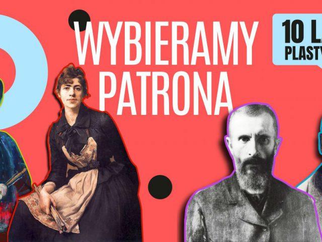plakat promujący akcję wyboru patrona dla Liceum Sztuk Plastycznych w Wodzisławiu Śl.; na plakacie wizerunki 4 artystów-malarzy polskich będących nadydatami na patrona