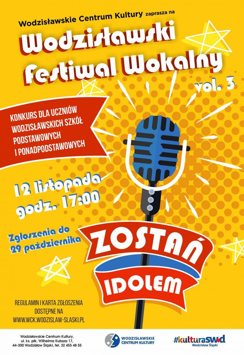 """plakat - wodzisławski festiwal wokalny """"Zostań idolem"""""""